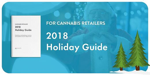 2018 Holiday Guide for Cannabis Retailers